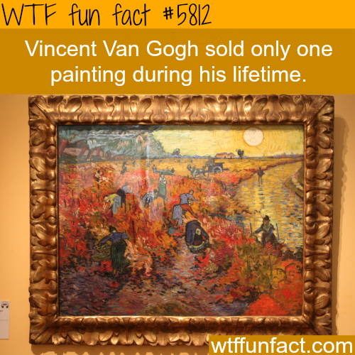 Vincent Van Gogh - WTF fun facts