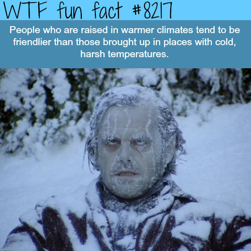 warmer weather makes you friendlier - WTF fun facts