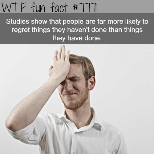 What people regret - WTF fun fact