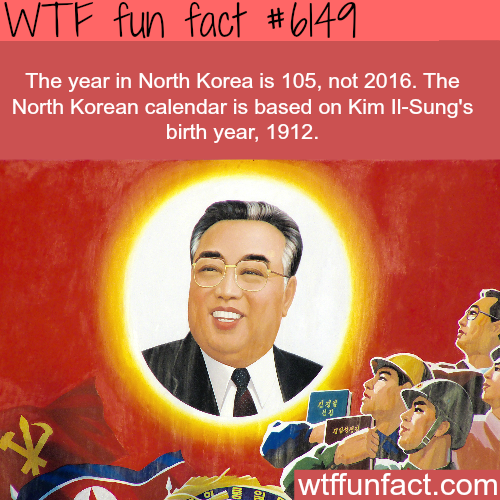 What year is it in North Korea? - WTF fun facts