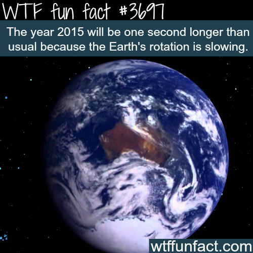 Why 2015 will be one second longer than usual -  WTF fun facts