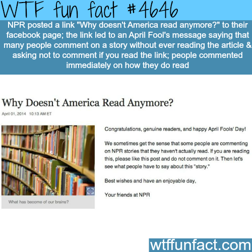 """Why Doesn't America Read Anymore"" April fools prank by NPR - WTF fun facts"