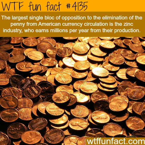 Why doesn't the USA get rid of the penny -  WTF fun facts