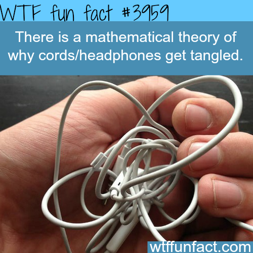 Why headphones and cords get tangled - WTF fun facts
