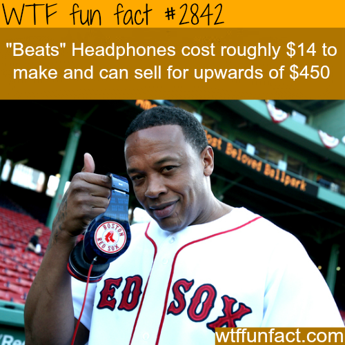 Why is the price for Beats by Dr. Dre expensive? -  WTF fun facts