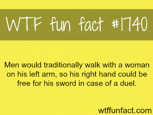Why women walk on the left arm of men - WTF fun facts