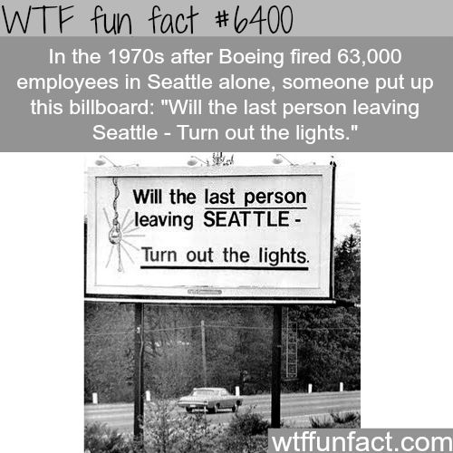 Will th last person leaving SEATTLE - Turn out the lights - WTF fun facts