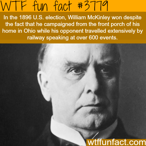 William McKinley - WTF fun facts