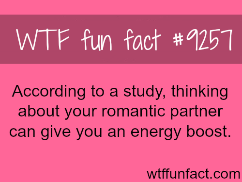 You Get an Energy Boost From Thinking About Your Partner  - WTF fun facts