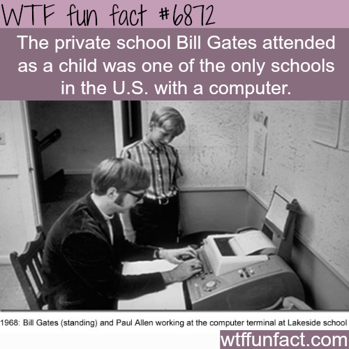 Young Bill Gates and Paul Allen in Lakeside School - WTF fun fact