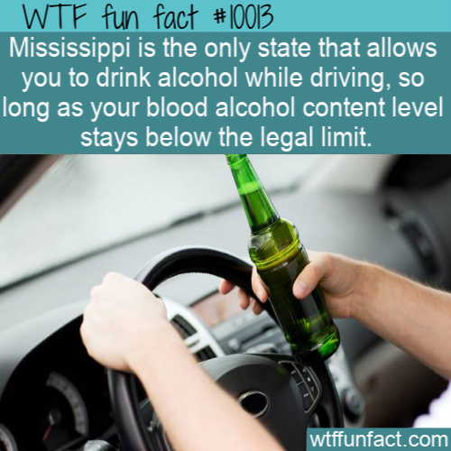 WTF Fun Fact - Mississippi Drink Law
