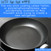 Fun Fact – Accidental Teflon