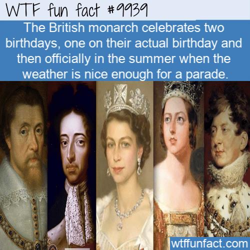 fun fact monarchs get two birthdays