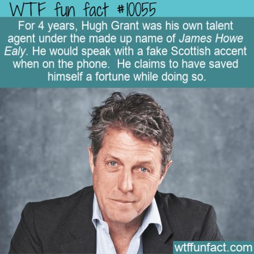 WTF Fun Fact - Hugh Grant Talent Agent