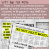 WTF Fun Fact – Koro Epidemic