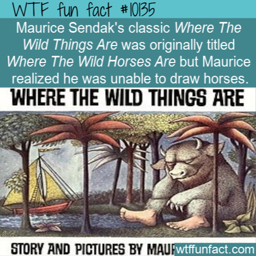 WTF Fun Fact - Where The Wild Things