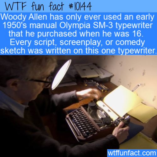 WTF Fun Fact - Woody Allen Typewriter