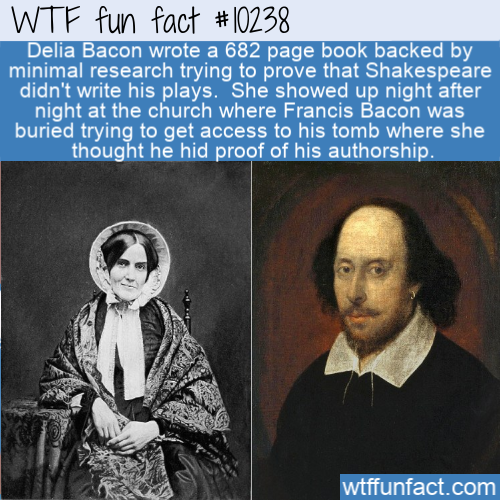 WTF Fun Fact - Delia Bacon