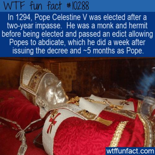 WTF Fun Fact - Pope Clestine V