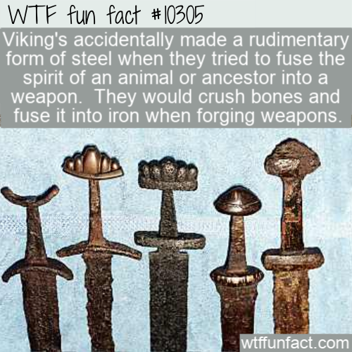 WTF Fun Fact - Viking Steel