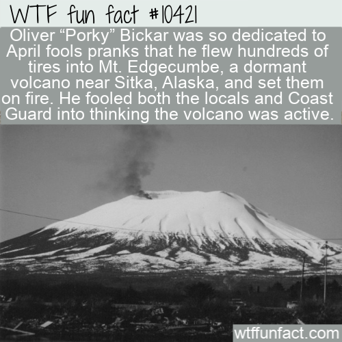 WTF Fun Fact - April Fools Prank Volcano