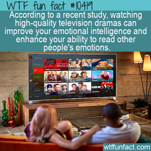 WTF Fun Fact - Dramas make Emotions