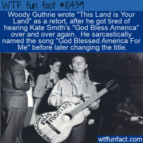 WTF Fun Fact - God Blessed America For Me