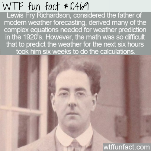 WTF Fun Fact - Lewis Fry Richardson