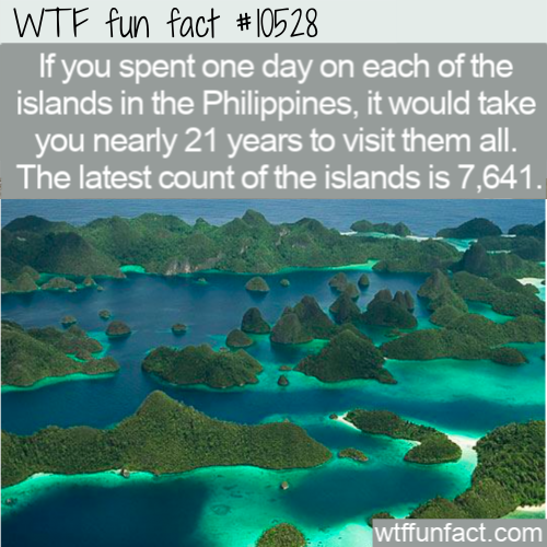 WTF Fun Fact - 7000 Philippine Islands