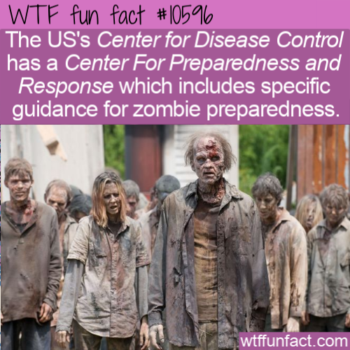 WTF Fun Fact - US CDC Zombie Preparedness