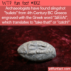 WTF Fun Fact – Ancient Slingshot Bullets