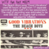 WTF Fun Fact – Good Vibes Cost A Fortune