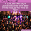 WTF Fun Fact – Silent Disco's Too Noisy