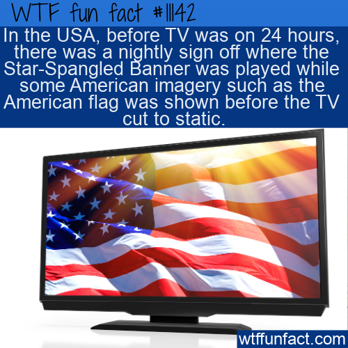 WTF Fun Fact - National Anthem Sign Off