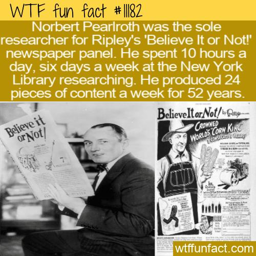 WTF Fun Fact - Norbert Pearlroth