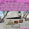 WTF Fun Fact – Selfie Toaster