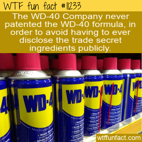 WTF Fun Fact - WD-40 Trade Secret Without A Patent