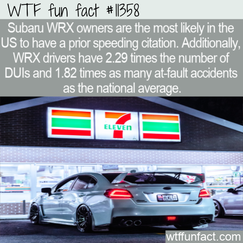 WTF Fun Fact - Avoid Subaru WRX's