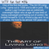 WTF Fun Fact – The Art Of Living Long