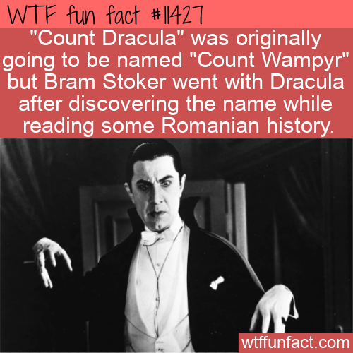 WTF Fun Fact - Count Wampyr Not Dracula