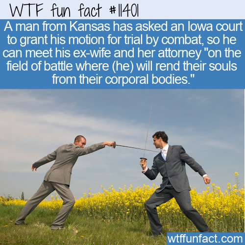 WTF Fun Fact - Divorce Settlement Trial By Combat