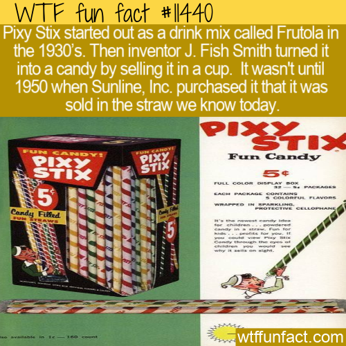 WTF Fun Fact - Frutola Then Pixy Stix