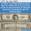 WTF Fun Fact – 1 Million Dollar Bill