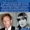 WTF Fun Fact –  Father Kidnaps Daughter's Killer Stepfather