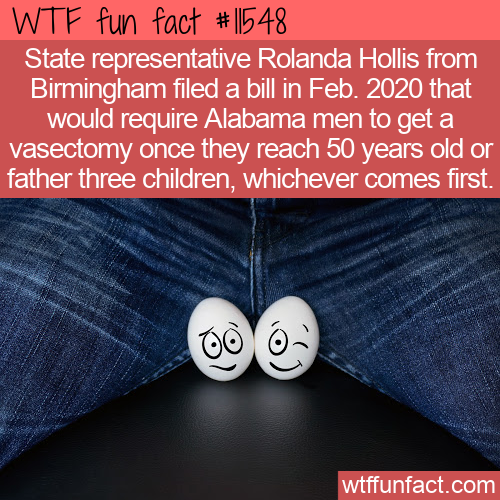 WTF Fun Fact - Mandatory Vasectomy