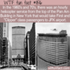 WTF Fun Fact – Pan Am Building Helicopter Transfer