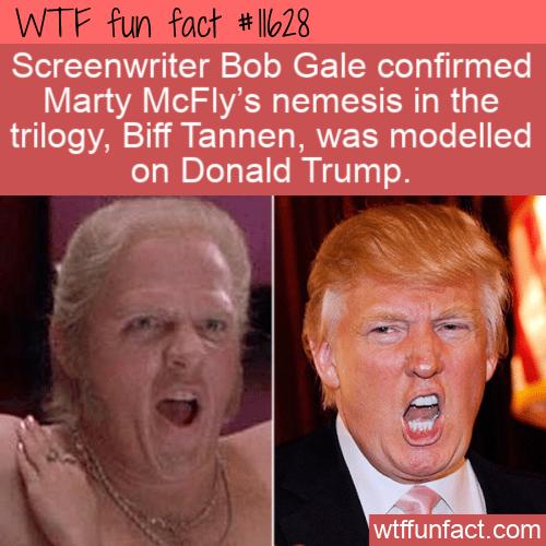 WTF Fun Fact - Biff Tannen And Donald Trump