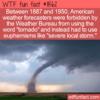 WTF Fun Fact – Don't Say Tornado