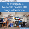 WTF Fun Fact – Homes Overflowing With Stuff