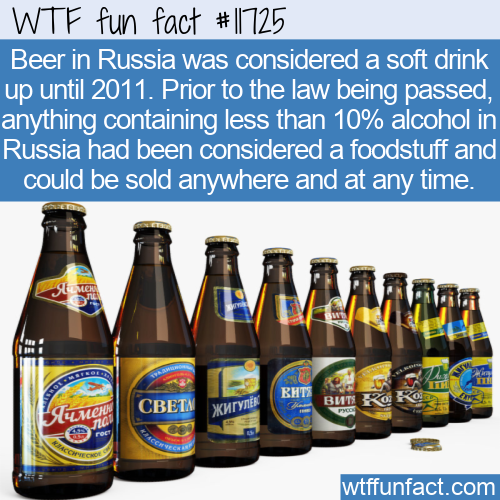 WTF Fun Fact - Beer In Russia A Soft Drink Until Recently